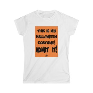 Women's Softstyle Tee – Admit It